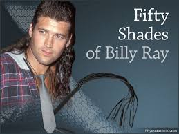 Billy Meme - fifty shades of billy ray meme