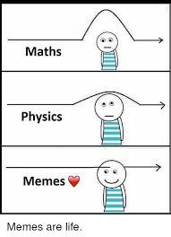 Physic Meme - 25 best memes about physics memes physics memes