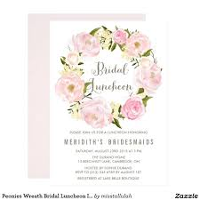 bridal luncheon invitations bridesmaid luncheon invitations 5323 also peonies wreath bridal