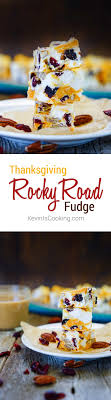 thanksgiving rocky road fudge kevin is cooking