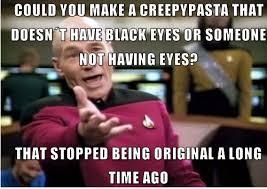 Know Your Meme Creepypasta - creepypasta creepypasta know your meme