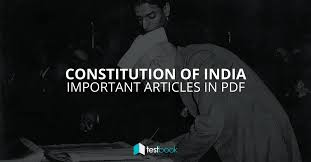 The Constitution Made No Mention Of A Presidential Cabinet Important Articles Of The Constitution Of India In Pdf Testbook Blog