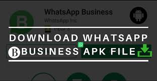 watsapp apk file whatsapp business 2 18 26 apk for android update