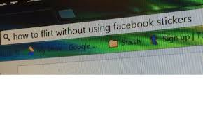 Meme Stickers For Facebook - how to flirt without using facebook stickers orrents facebook meme