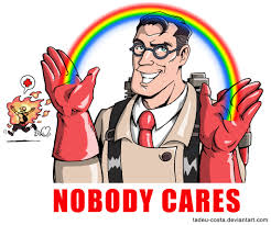 Team Fortress 2 Memes - team fortress 2 nobody cares by tadeu costa on deviantart