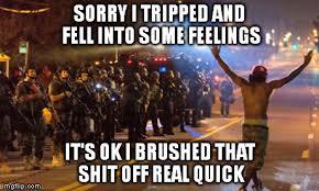 Fell Into Some Feelings Meme - emotions imgflip