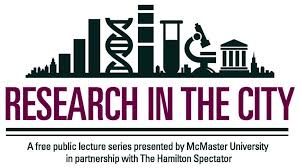 research in the city lecture series research mcmaster