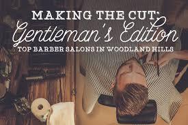 gentlemen u0027s edition mens hair cuts in woodland hills