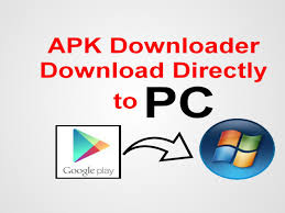 play apk how to apk files from play store to pc apk