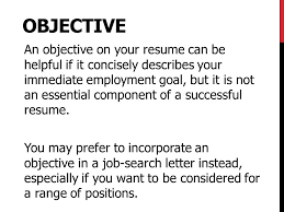 An Objective On A Resume Elements Of A Resume Nthere Is No Single Format That Works Equally