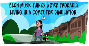 elon musk computer simulation are we living in a computer simulation by maki naro and matthew