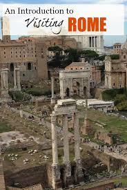 ancient glory introduction to visiting rome travel blue book