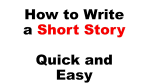 How To Write A Perfect by How To Write A Short Story Quick And Easy Youtube