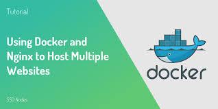 tutorial docker nginx tutorial using docker and nginx to host multiple websites