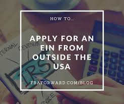 how to get an ein from outside of the u s a fbaforward