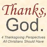 4 thanksgiving perspectives all christians should