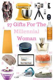 gifts for a woman 27 gifts for the millennial woman