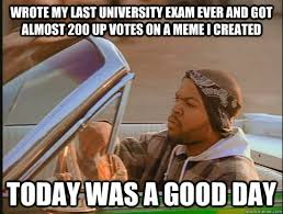 Meme University - wrote my last university exam ever and got almost 200 up votes on
