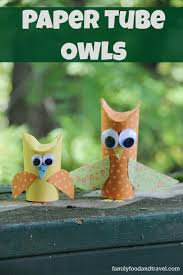 paper tube owl craft family food and travel