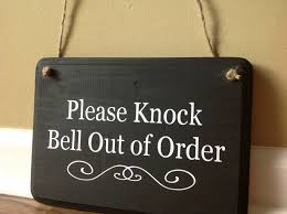 please knock bell out of order door sign no soliciting do not