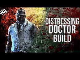 build a doctor distressing doctor build dead by daylight killer 176 doctor