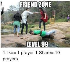 1 Like 1 Prayer Meme - friend one level 99 1 like 1 prayer 1 share 10 prayers prayer
