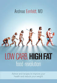 low carb high fat food revolution advice and recipes to improve