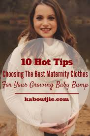 best maternity clothes how to choose the best maternity clothes kaboutjie
