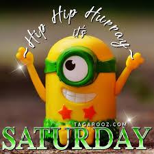 It S Saturday Meme - hip hip hurray it s saturday comments graphics images memes