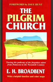 the pilgrims book the pilgrim church e h broadbent book review summary