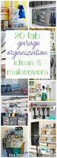 20 fab garage organization ideas and makeovers the happy housie