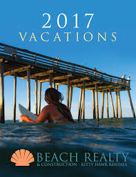 2018 outer banks rentals 2018 obx vacations beach realty nc