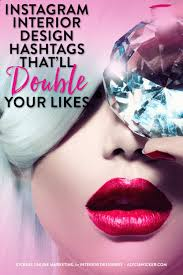 home design hashtags instagram instagram interior design hashtags that ll double your likes