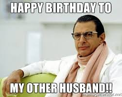 Husband Birthday Meme - 20 happy birthday husband memes of all time sayingimages com