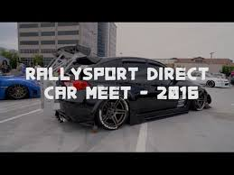 rally sport direct black friday rallysport direct car meet 2016 youtube