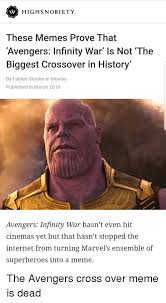 Biggest Internet Memes - highsnobiety these memes prove that avengers infinity war is not