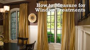 how to measure for window treatments youtube