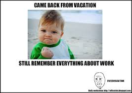 funny welcome back from vacation quotes clipartsgram com