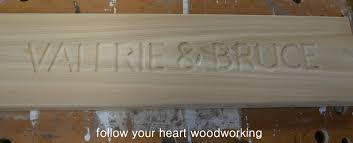 follow your heart woodworking routing a sign part 3 finishing