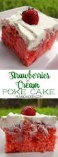 strawberry shortcake poke cake a delicious cool treat topped