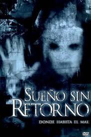 Sueño sin retorno (2010)