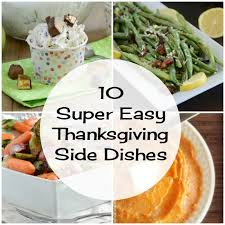 10 easy thanksgiving side dishes meatloaf and melodrama