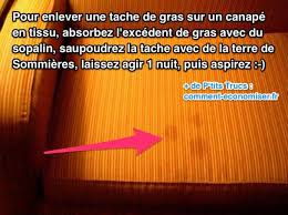 enlever tache sur canapé tissu tache de gras sur le canapé l astuce simple et efficace pour l
