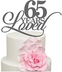 65 wedding anniversary 65 years loved 65th wedding anniversary cake decoration topper