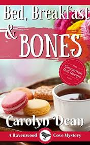 Bed Breakfast Bed Breakfast And Bones By Carolyn L Dean