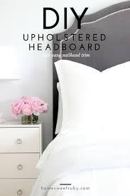 diy upholstered headboard with nailhead trim update home