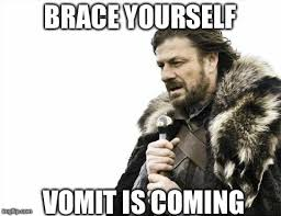 Vomit Meme - 30 memes that nail what it s like to be in chemo the mighty