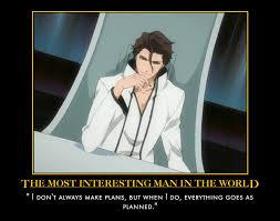 Best Most Interesting Man In The World Meme - most interesting man in the world aizen by grimmjack on deviantart