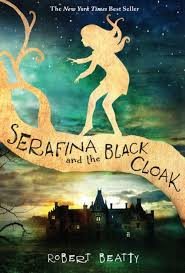 Check If Barnes And Noble Has A Book Serafina And The Black Cloak Serafina Series 1 By Robert Beatty