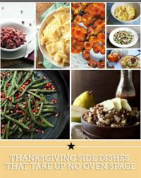 thanksgiving side dishes that take up no oven space thegoodstuff